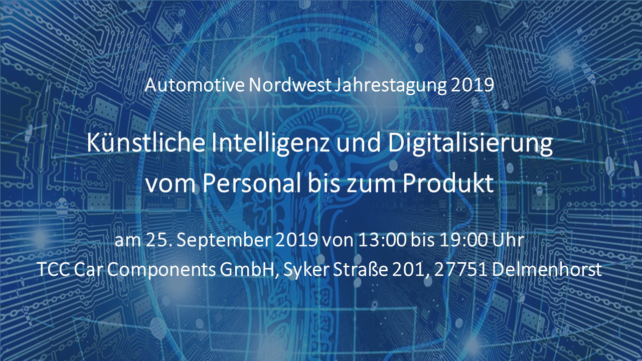Jahrestagung 2019 - Künstliche Intelligenz und Digitalisierung vom Personal bis zum Produkt